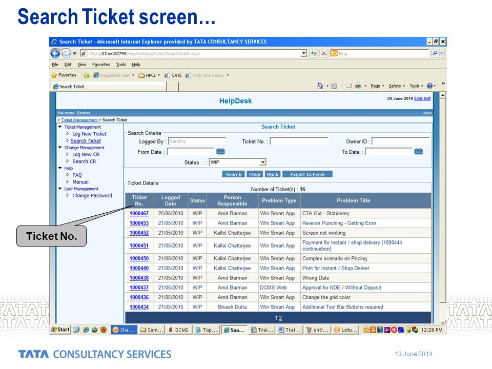 13 June 2014 Search Ticket screen… Ticket No.