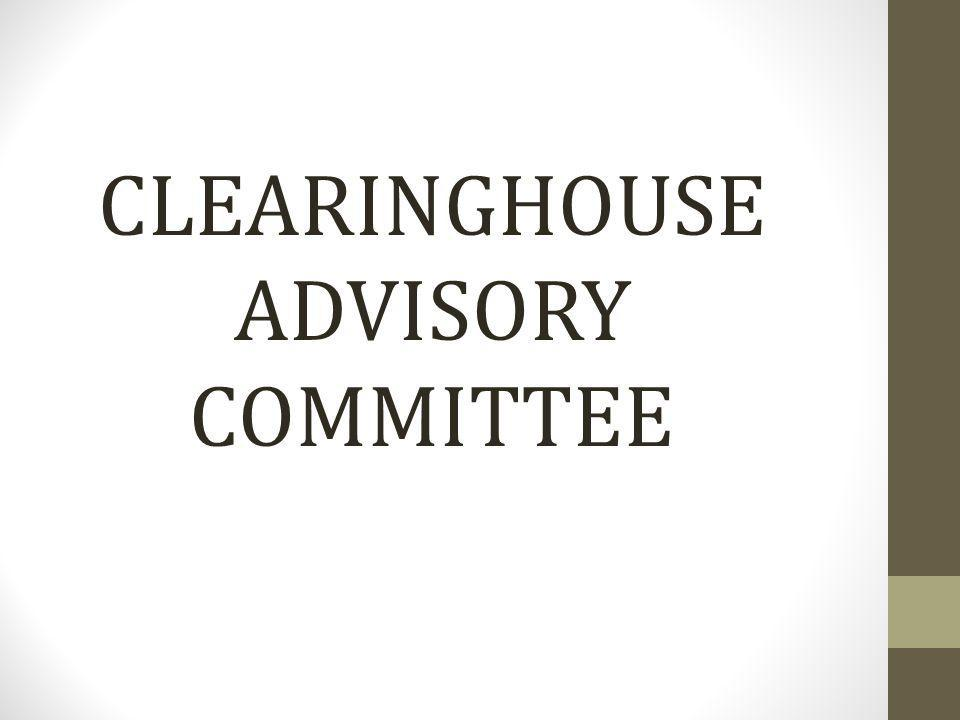CLEARINGHOUSE ADVISORY COMMITTEE