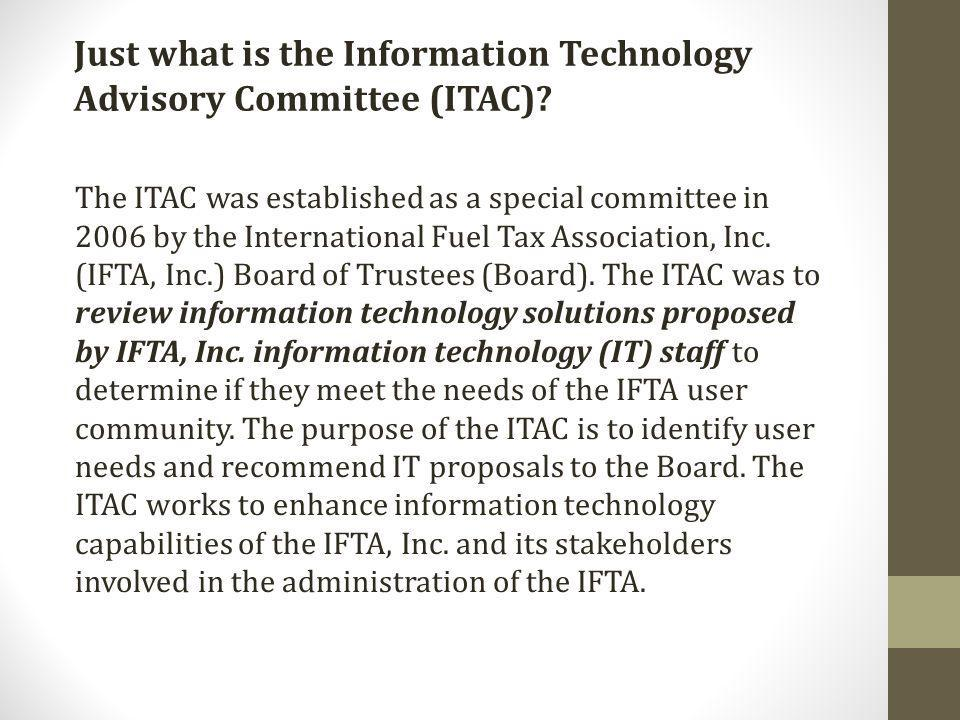 Just what is the Information Technology Advisory Committee (ITAC).