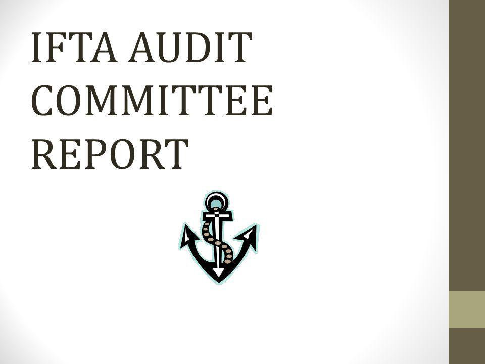 IFTA AUDIT COMMITTEE REPORT