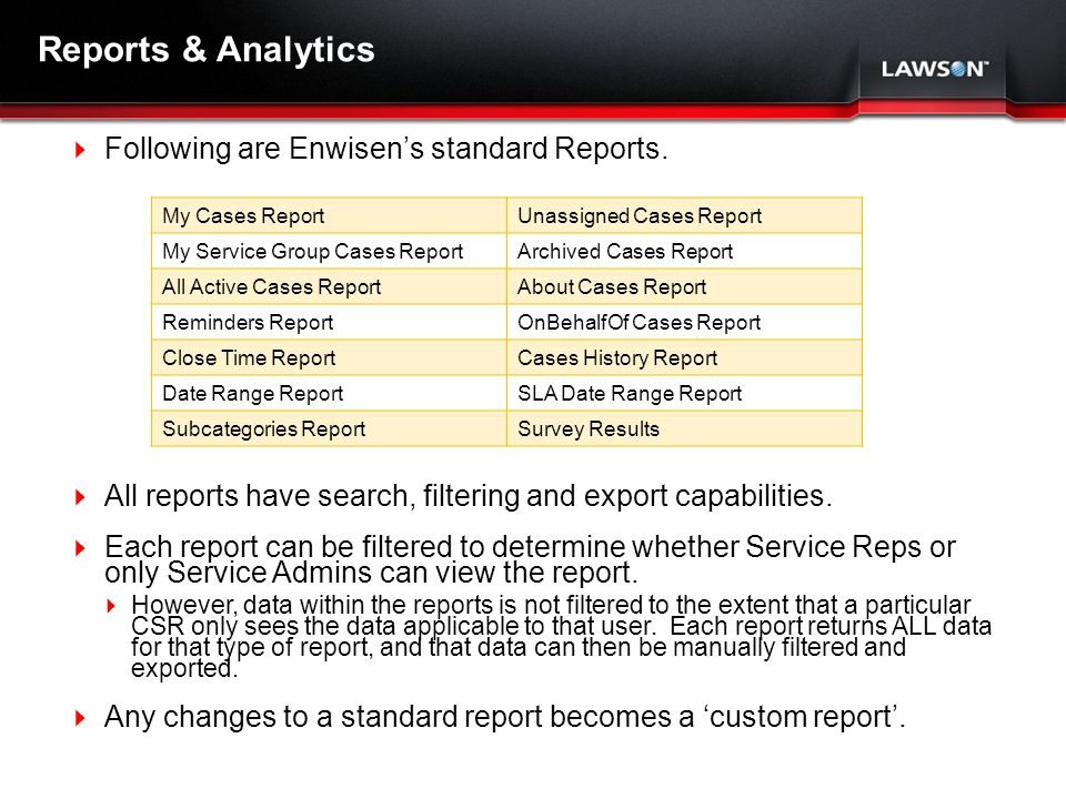 Lawson Template V.2 July 29, 2011 Reports & Analytics Following are Enwisens standard Reports.