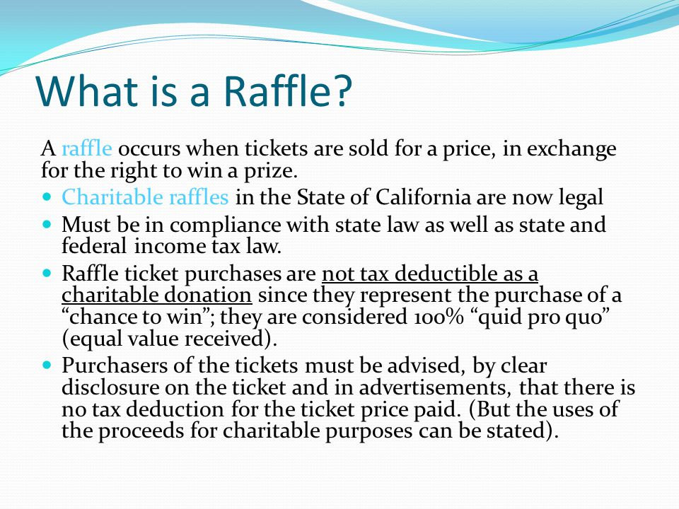 What is a Raffle.