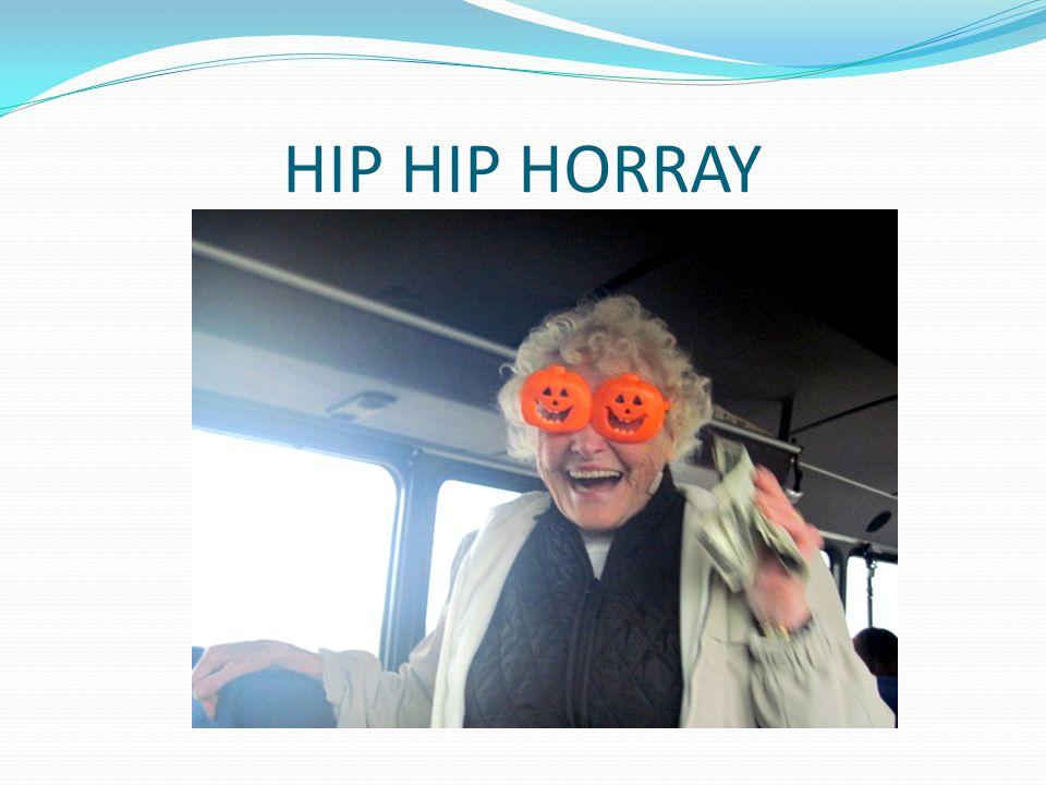 HIP HIP HORRAY
