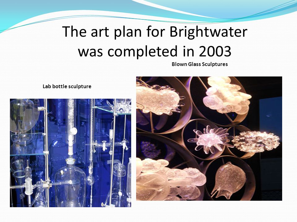 The art plan for Brightwater was completed in 2003 Blown Glass Sculptures Lab bottle sculpture