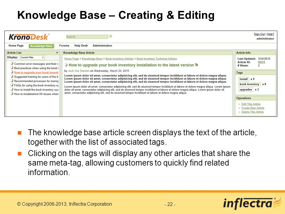 © Copyright 2006-2013, Inflectra Corporation Knowledge Base – Creating & Editing The knowledge base article screen displays the text of the article, together with the list of associated tags.