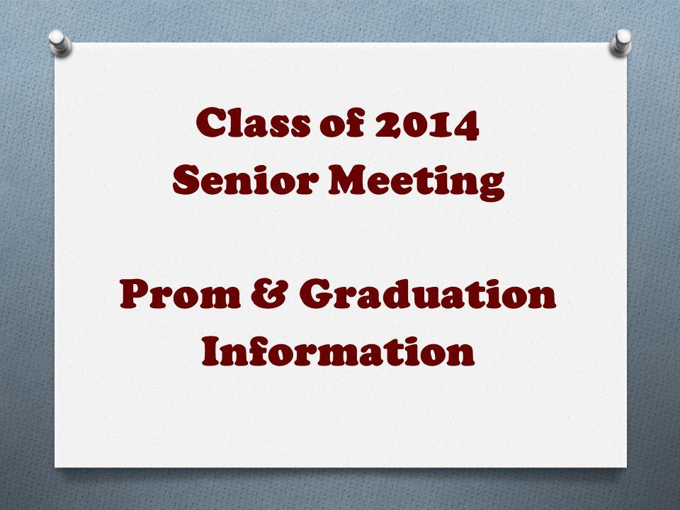 Class of 2014 Senior Meeting Prom & Graduation Information