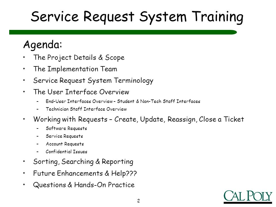 2 Service Request System Training Agenda: The Project Details & Scope The Implementation Team Service Request System Terminology The User Interface Ov