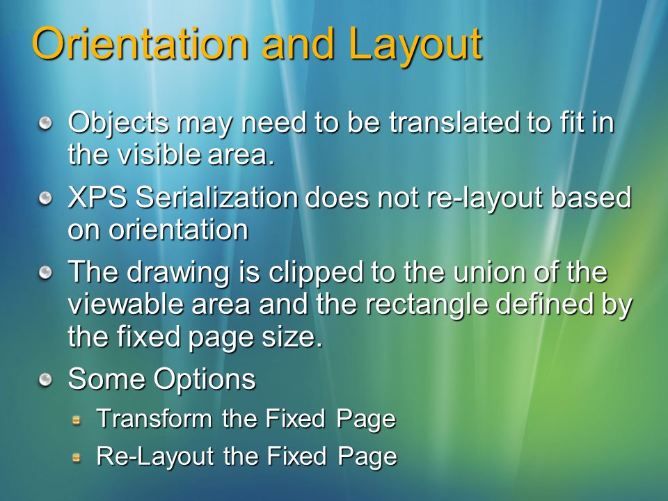 Orientation and Layout Objects may need to be translated to fit in the visible area.