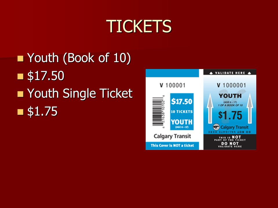 TICKETS Youth (Book of 10) Youth (Book of 10) $17.50 $17.50 Youth Single Ticket Youth Single Ticket $1.75 $1.75