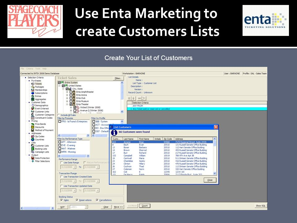Create Your List of Customers Use Enta Marketing to create Customers Lists