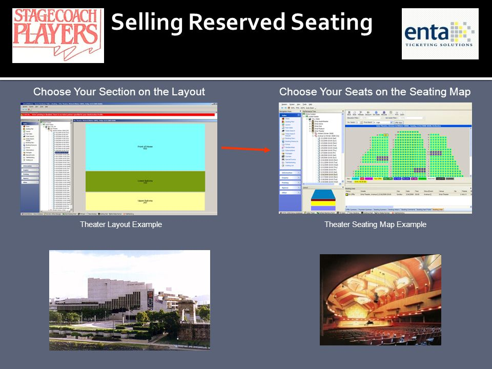Selling Reserved Seating Theater Layout Example Choose Your Section on the Layout Theater Seating Map Example Choose Your Seats on the Seating Map