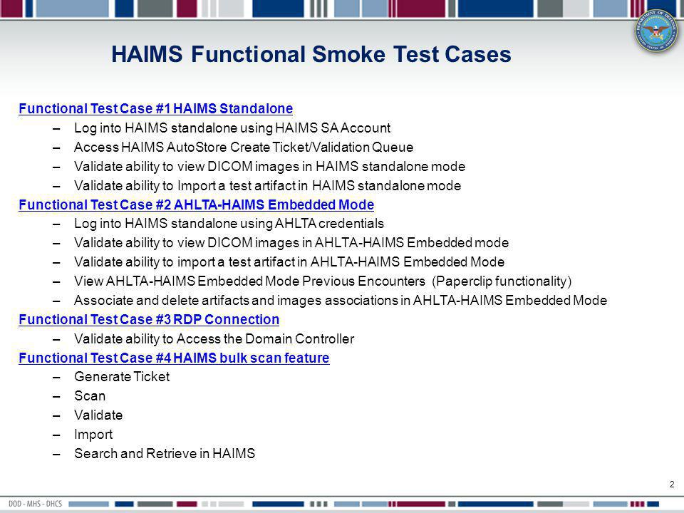 3 Functional Test Case #1 HAIMS Standalone