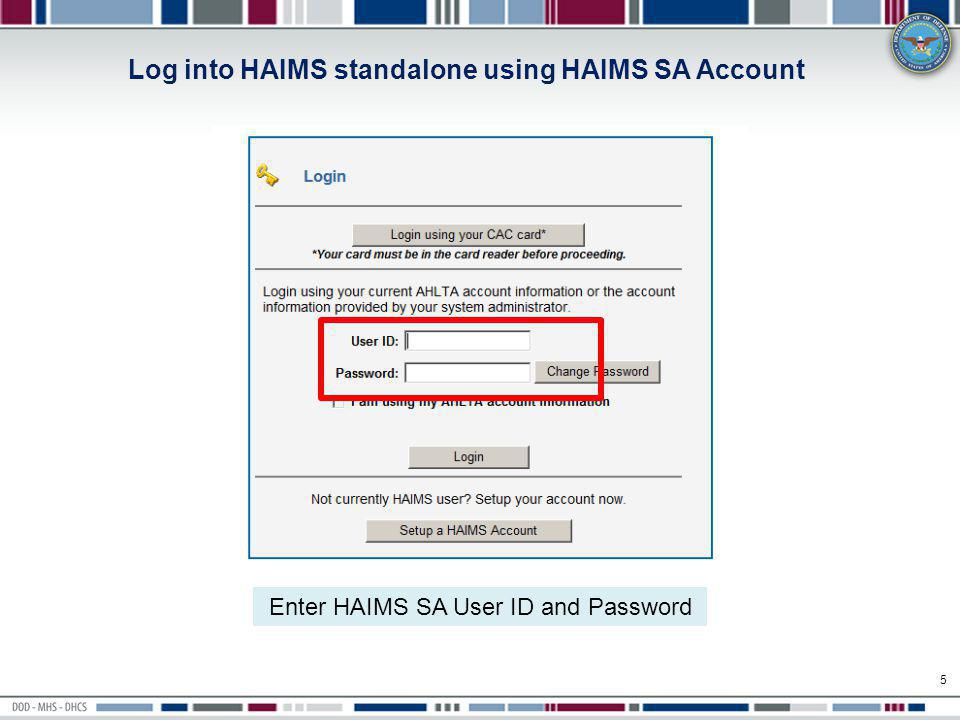 Access HAIMS AutoStore Create Ticket/Validation Queue 6 You have successfully logged onto HAIMS with your HAIMS account