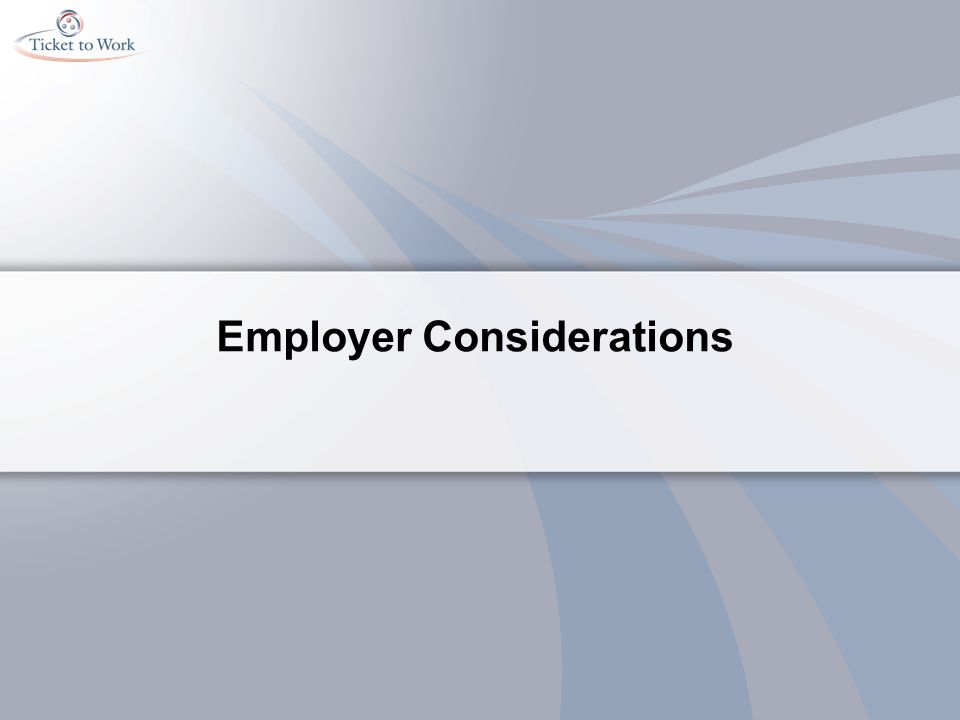 Employer Considerations