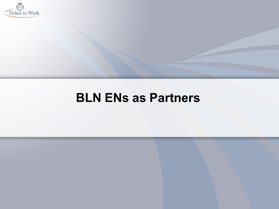 BLN ENs as Partners