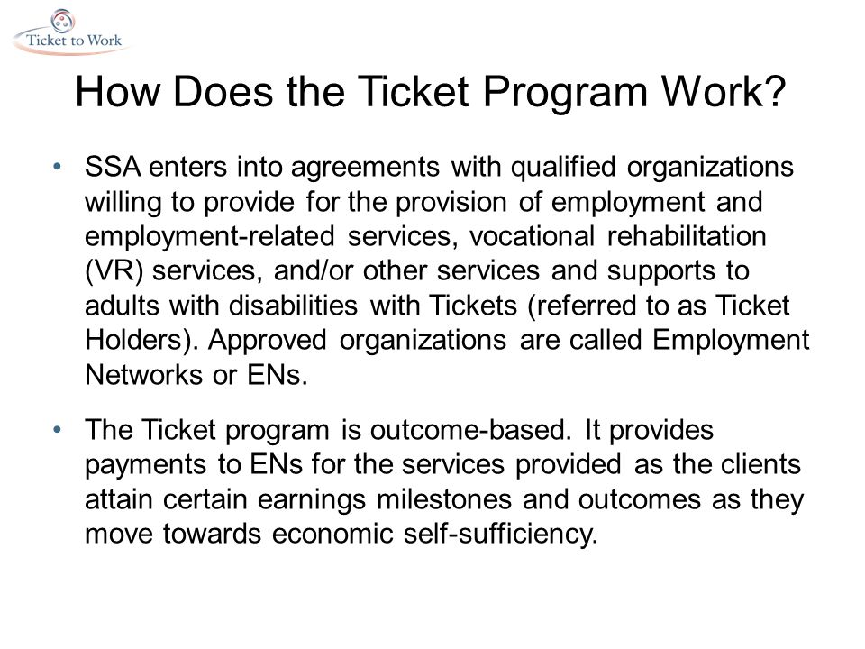 How Does the Ticket Program Work.