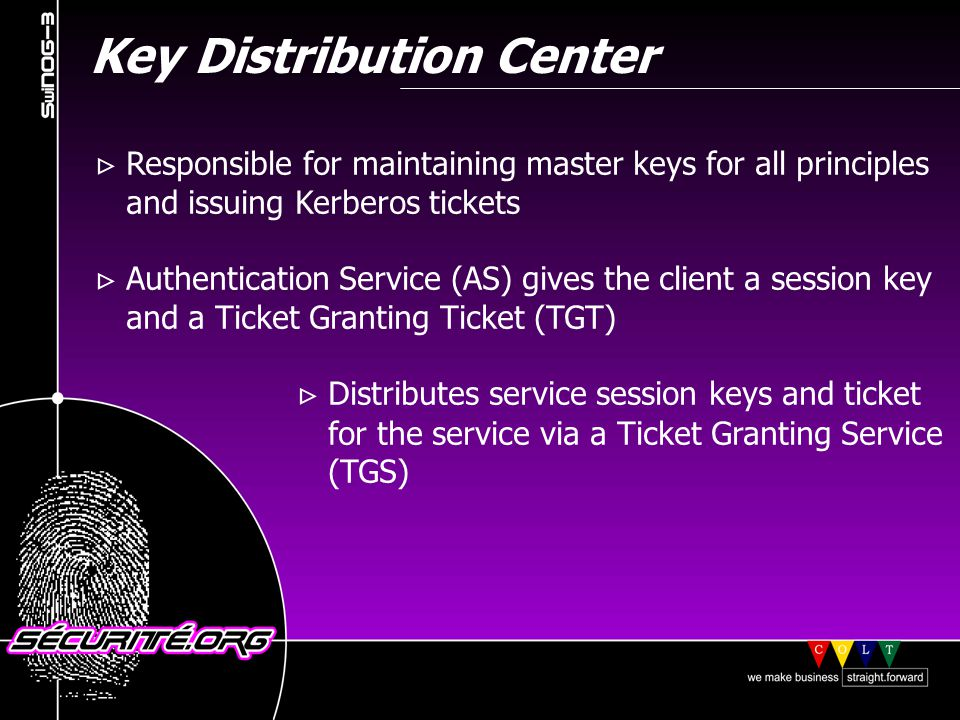 Key Distribution Center Responsible for maintaining master keys for all principles and issuing Kerberos tickets Authentication Service (AS) gives the client a session key and a Ticket Granting Ticket (TGT) Distributes service session keys and ticket for the service via a Ticket Granting Service (TGS) © 2001 Sécurité.Org