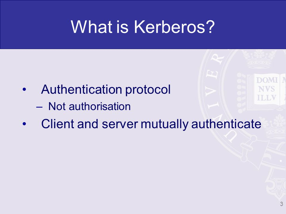 What is Kerberos.