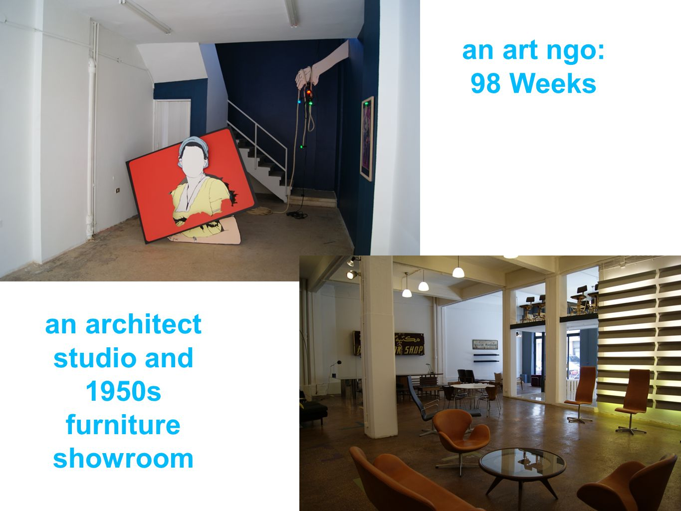 an art ngo: 98 Weeks an architect studio and 1950s furniture showroom