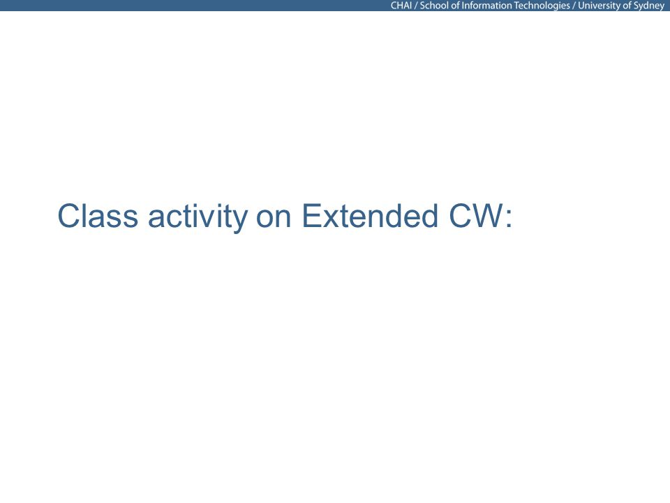 Class activity on Extended CW: