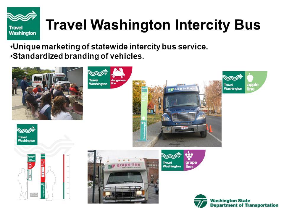 Travel Washington Intercity Bus Unique marketing of statewide intercity bus service. Standardized branding of vehicles.