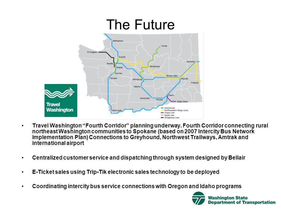 The Future Travel Washington Fourth Corridor planning underway. Fourth Corridor connecting rural northeast Washington communities to Spokane (based on
