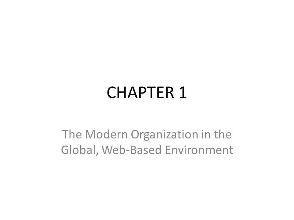CHAPTER OUTLINE 1.1 Business Processes and Business Process Management 1.2 Information Systems: Concepts and Definitions 1.3 The Global, Web-Based Platform 1.4 Business Pressures, Organizational Responses, and IT Support 1.5 Why Are Information Systems Important to You.