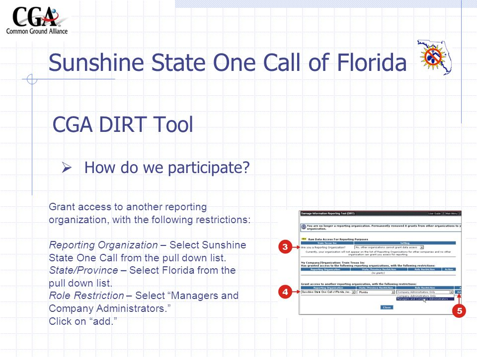 CGA DIRT Tool Sunshine State One Call of Florida How do we participate.