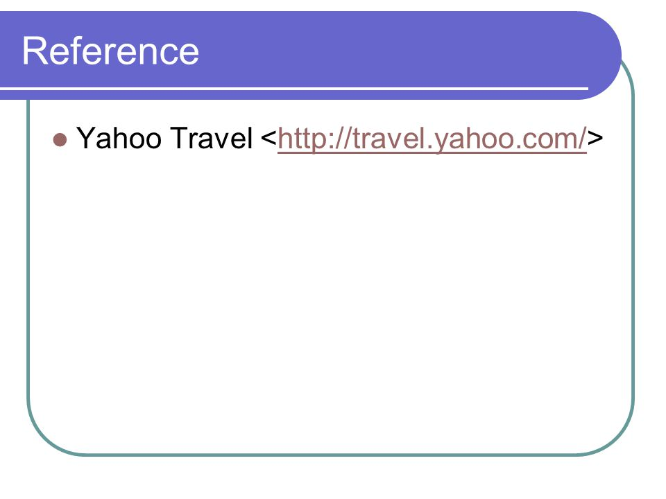 Reference Yahoo Travel