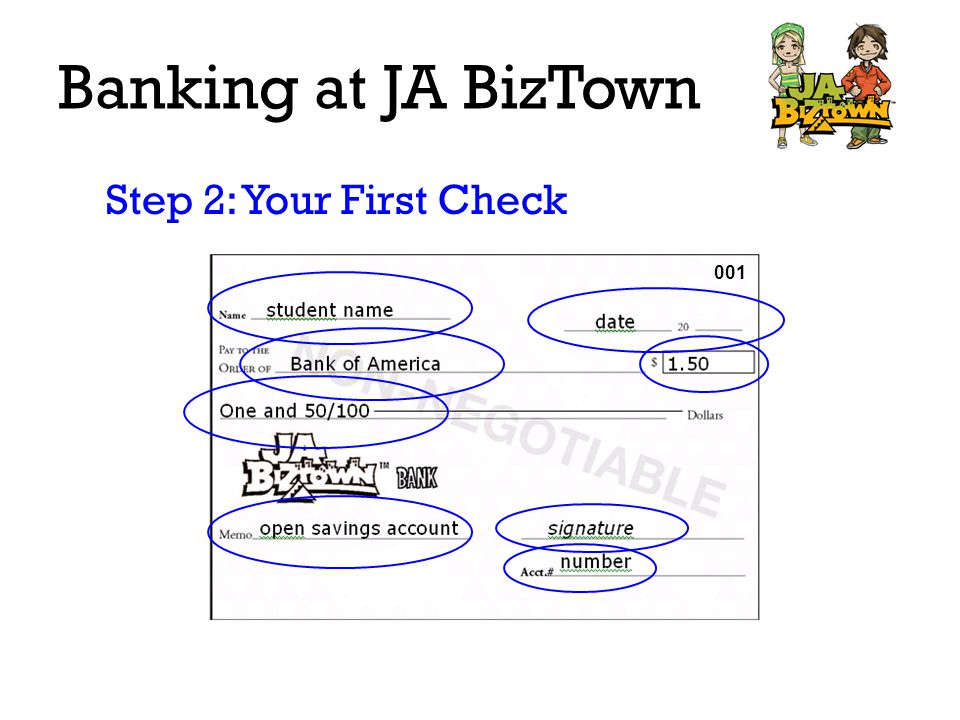Banking at JA BizTown deposit 6 82+ 6 82 6 82 Bank of America 0011 50- 1 50 5 32 New balance always goes on gray line Step 3: Your Checkbook Register