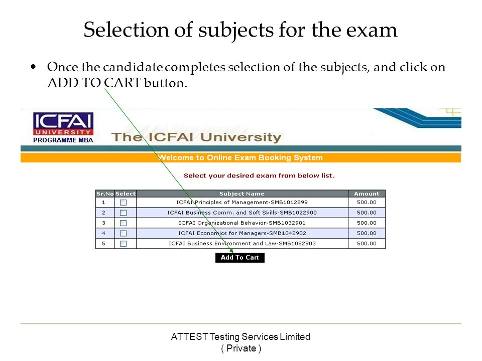ATTEST Testing Services Limited ( Private ) Selection of subjects for the exam Once the candidate completes selection of the subjects, and click on ADD TO CART button.