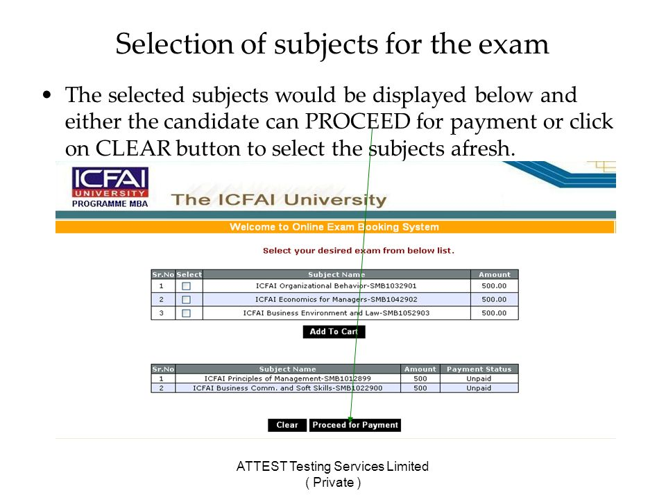 ATTEST Testing Services Limited ( Private ) Selection of subjects for the exam The selected subjects would be displayed below and either the candidate can PROCEED for payment or click on CLEAR button to select the subjects afresh.