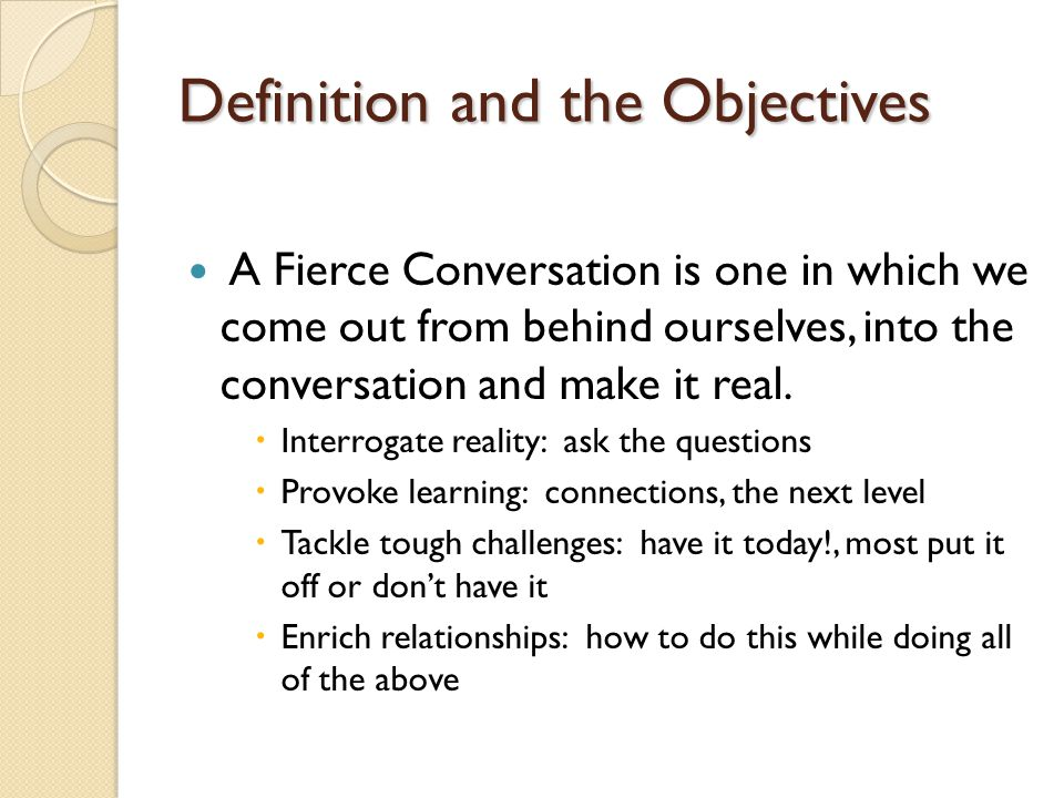 How do you know when you are having a Fierce Conversation.