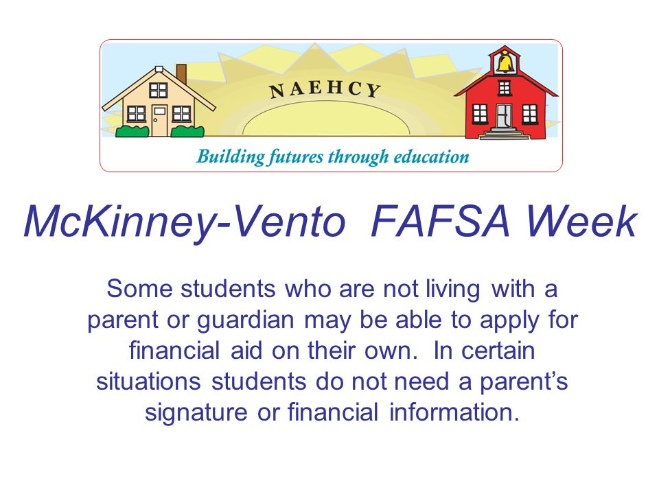 I have hopes and dreams but they dont make a good pillow. McKinney-Vento FAFSA Week