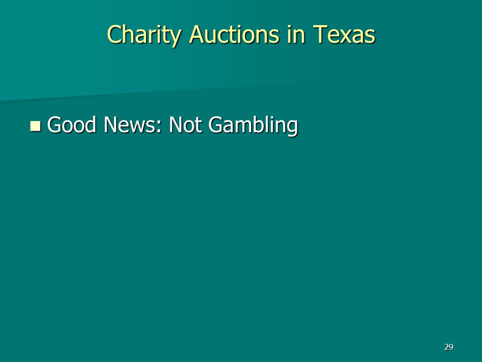 29 Charity Auctions in Texas Good News: Not Gambling Good News: Not Gambling