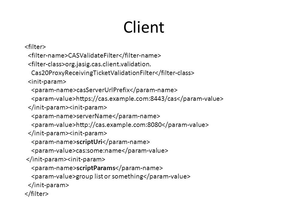 Client CASValidateFilter org.jasig.cas.client.validation.