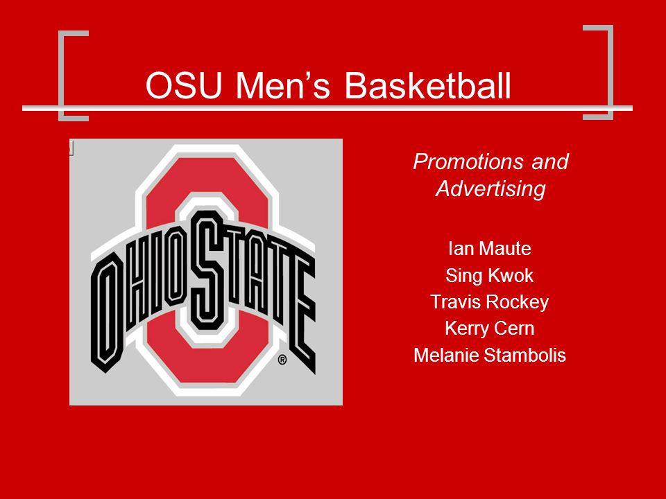 OSU Mens Basketball Promotions and Advertising Ian Maute Sing Kwok Travis Rockey Kerry Cern Melanie Stambolis