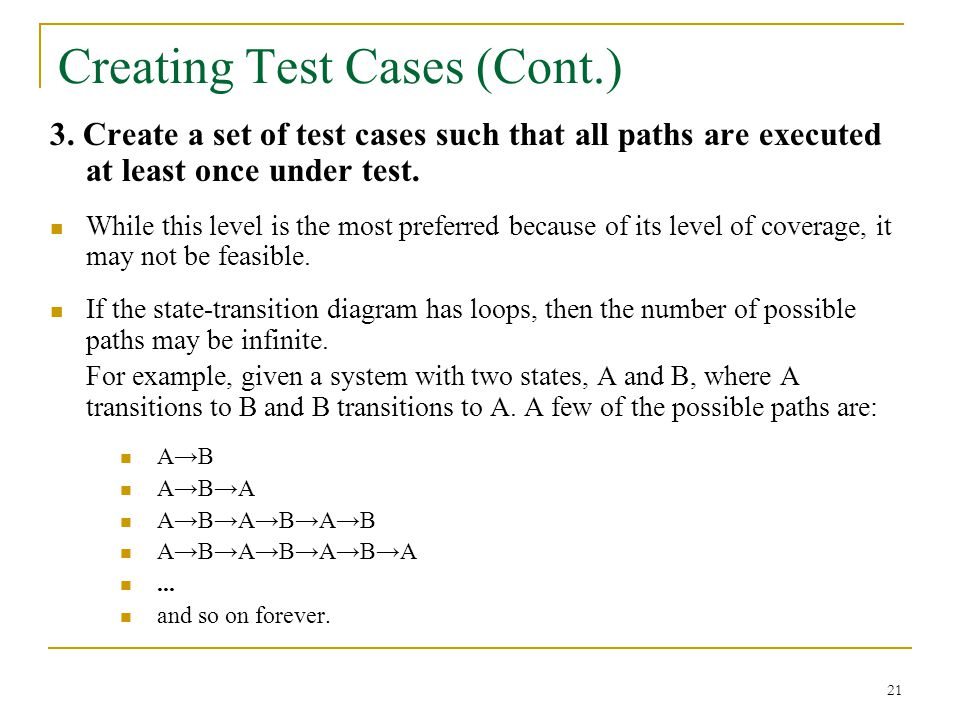 21 Creating Test Cases (Cont.) 3.