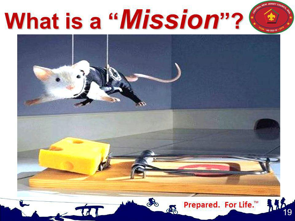 19 What is a Mission ?