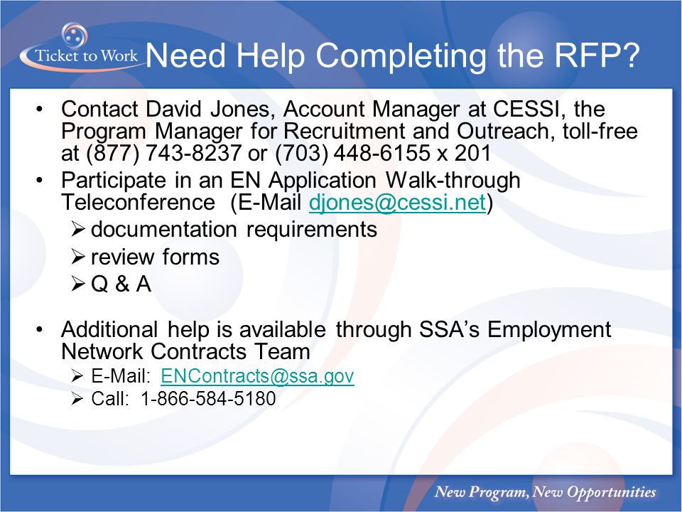 Need Help Completing the RFP? Contact David Jones, Account Manager at CESSI, the Program Manager for Recruitment and Outreach, toll-free at (877) 743-