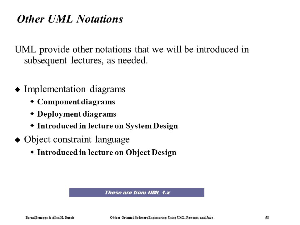 Bernd Bruegge & Allen H. Dutoit Object-Oriented Software Engineering: Using UML, Patterns, and Java 57 UML first pass: Statechart diagrams for objects