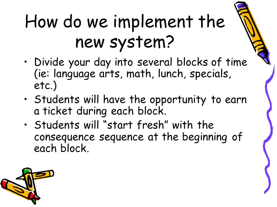 How do we implement the new system.