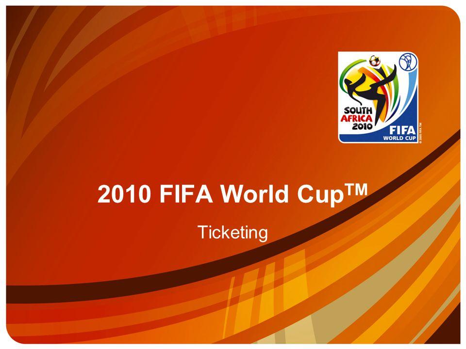 2010 FIFA World Cup TM Ticketing