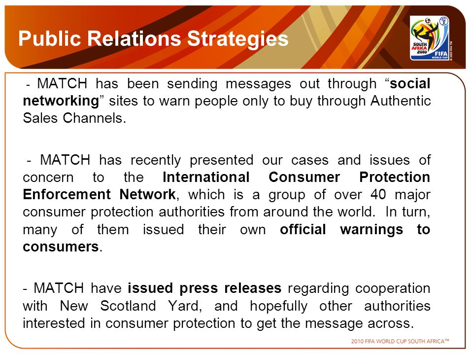 Public Relations Strategies - MATCH has been sending messages out through social networking sites to warn people only to buy through Authentic Sales Channels.