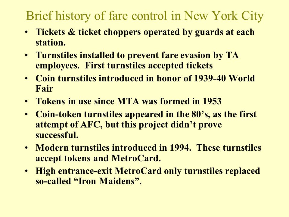 Brief history of fare control in New York City Tickets & ticket choppers operated by guards at each station.