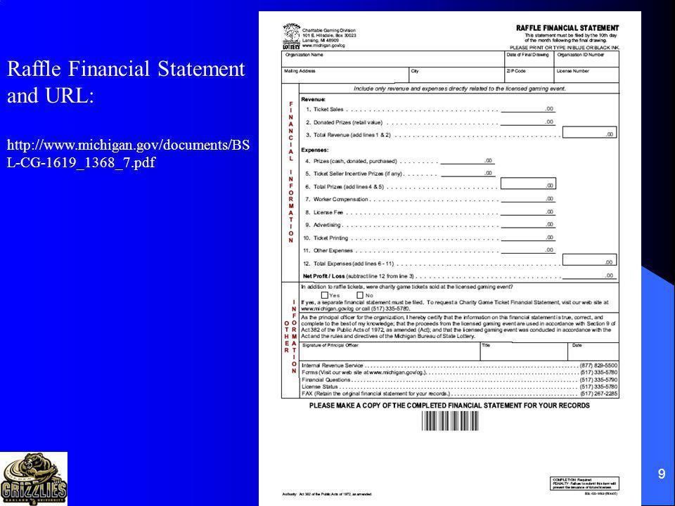 9 Raffle Financial Statement and URL: http://www.michigan.gov/documents/BS L-CG-1619_1368_7.pdf