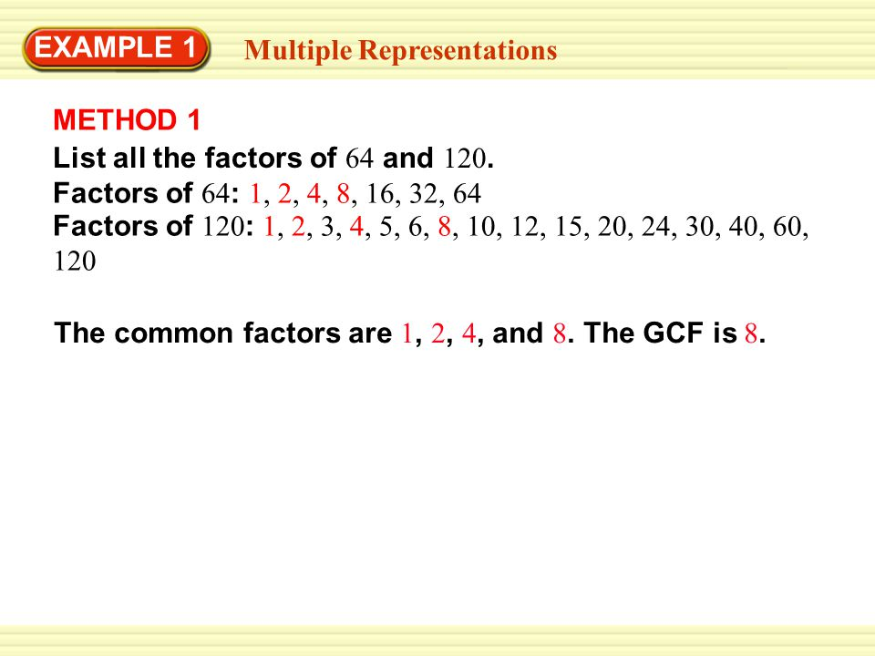 EXAMPLE 1 The greatest number of sections that you can have is 8.