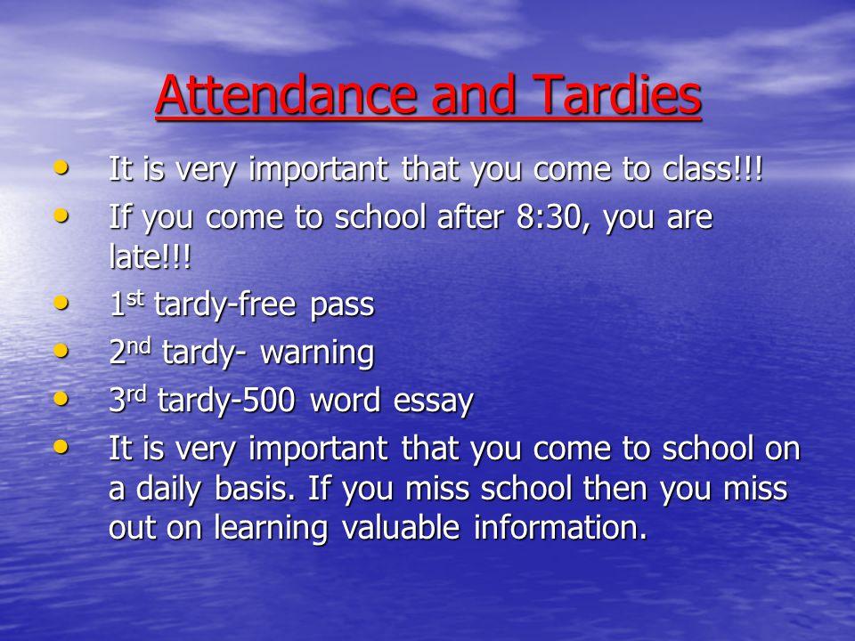 Discussion Topics Attendance Attendance Tardies Tardies