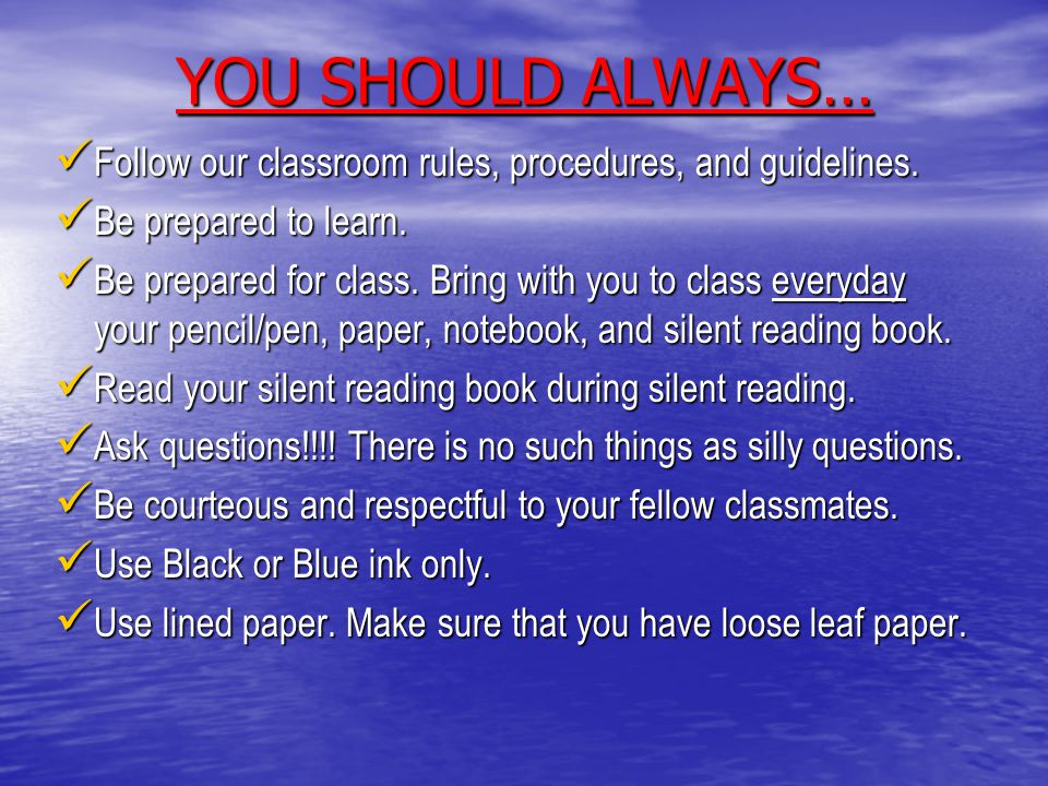 GREAT STUDENTS WANTED!!! Great students ALWAYS follow the rules…