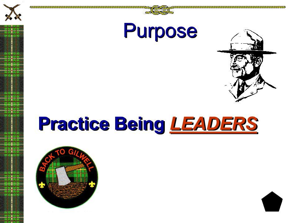 Purpose Practice Being LEADERS
